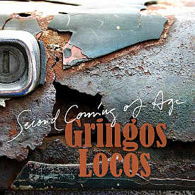 [Gringos Locos - Second Coming of Age cover art]