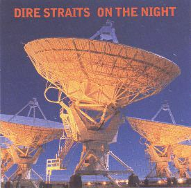 [Dire Straits - On the Night cover art]